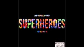 Chief Keef  - Ft. ASAP Rocky - Superheroes