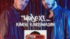 Mode Xl - Kimse Karışmasın (Yeni Parça - 2014)