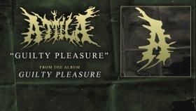 Attila - Guilty Pleasure (Audio)
