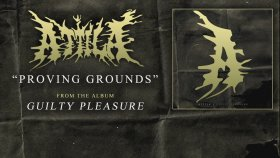 Attila - Proving Grounds (Audio)
