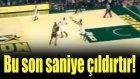 Bu Son Saniye Basketi Çıldırtır!