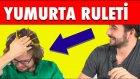 Yumurta Ruleti - Çok Eğlenceli Oyun