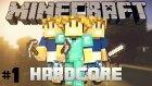 Minecraft Hardcore Survival - Başlıyoruz - Bölüm 1