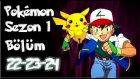 Pokemon 1. Sezon 22-23-24 Bölüm Tek Parça