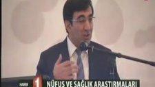 Kalkınma Bakanı Cevdet Yılmaz, 2013 Türkiye Nüfus ve Sağlık Araştırması Sonuçlarını açıklandı