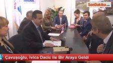 Çavuşoğlu, İvica Dacic ile Bir Araya Geldi
