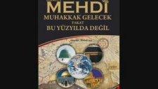 Cübbeli Ahmet Hoca | Hazreti Mehdi Aleyhisselâm 1