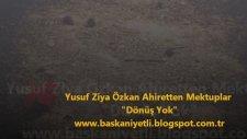 Yusuf Ziya Özkan - Ahiretten Mektuplar Dönüş Yok
