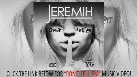 Jeremih - Dont Tell Em Ft. Yg