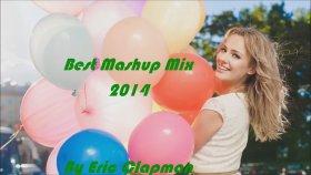 Eric Clapman - 2014ün En İyi Şarkıları (Avicii, Calvin Harris, Rihanna, Katy Perry)