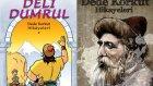 Dede Korkut - Deli Dumrul (Sesli Kitap)