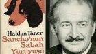 Haldun Taner - Sancho'nun Sabah Yürüyüşü (Sesli Kitap)