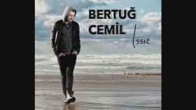 Bertuğ Cemil - Issız