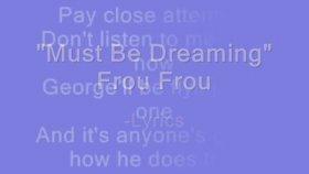 Frou Frou-Must Be Dreaming -Lyrics
