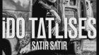 Ido Tatlises - Satir Satir ( Cüneyt Yalmaz Remix )