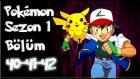Pokemon 1. Sezon 40-41-42 Bölüm Tek Parça