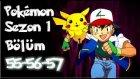 Pokemon 1. Sezon 55-56-57 Bölüm Tek Parça
