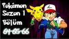Pokemon 1. Sezon 64-65-66 Bölüm Tek Parça