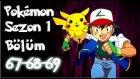 Pokemon 1. Sezon 67-68-69 Bölüm Tek Parça