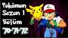 Pokemon 1. Sezon 70-71-72 Bölüm Tek Parça