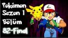 Pokemon 1. Sezon Sezon Finali 82. Bölüm Tek Parça