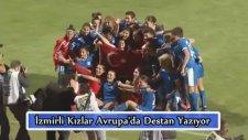 Konak Belediyesi Kadın Futbol Takımı - UEFA Şampiyonlar Ligi Çeyrek Finali
