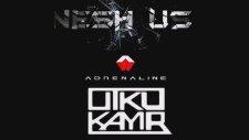 Nesh Us & Utku Kayır - Adrenaline
