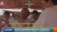 Arafatta Beddua Seansı Yapmak - Gülen Cemaati