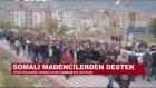 Ermenek'te Maden Ocağında Su Baskını Sonucu Mahsur Kalan İşçilere Destek Olan Somalı İşçiler