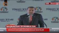 Evlenirken Çok Seçici Olmayın - Recep Tayyip Erdoğan
