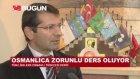 Liselerde Zorunlu Ders Olan Osmanlıca Dersi