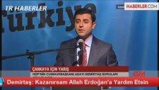Selahattin Demirtaş - Kazanırsam Allah Erdoğan'a Yardım Etsin