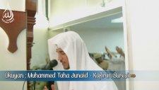 Kafirun Suresi   Muhammed Taha Al Junaid - Maşaallah Çok Güzel