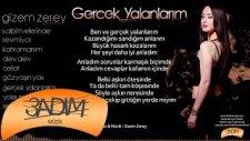 Gizem Zerey - Gerçek Yalanların (Official Lyric Video)