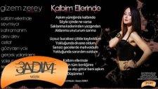 Gizem Zerey - Kalbim Ellerinde (Official Lyric Video)