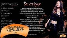 Gizem Zerey - Sevmiyor (Official Lyric Video)