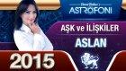 Aslan Burcu 2015 Aşk İlişkiler Astroloji Ve Burç Yorumu