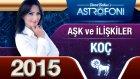 Koç Burcu 2015 Aşk İlişkiler Astroloji Ve Burç Yorumu