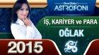 Oğlak Burcu İşpara Ve Kariyer 2015 Astroloji Burç Yorumu