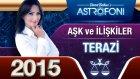 Terazi Burcu 2015 Aşk İlişkiler Astroloji Ve Burç Yorumu