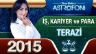 Terazi Burcu İşpara Ve Kariyer 2015 Astroloji Burç Yorumu