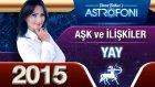 Yay Burcu 2015 Aşk İlişkiler Astroloji Ve Burç Yorumu