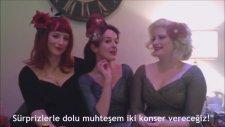 The Puppini Sistersten Hayranlarına Mesaj Var! - A Message From The Puppini Sisters!