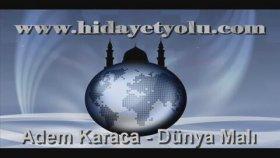 Adem Karaca - Dünya Malı