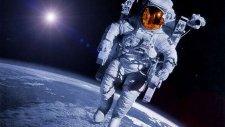 Bir Astronotun Gözünden Uzay Yolculuğu