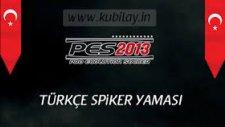 Pes 13 Türkçe Spiker
