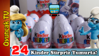 24 Sürpriz Yumurta Açımı! Kinder Sürpriz Yumurtalar Şirinler Serisi ve Sürpriz Oyuncaklar!