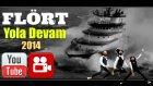 Flört - Yola Devam Video HD 2014