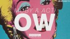 Moby & Actı - Ow (Out Now)