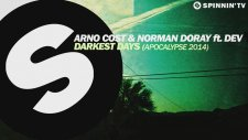 Arno Cost & Norman Doray Ft. Dev - Darkest Days (Apocalypse 2014)